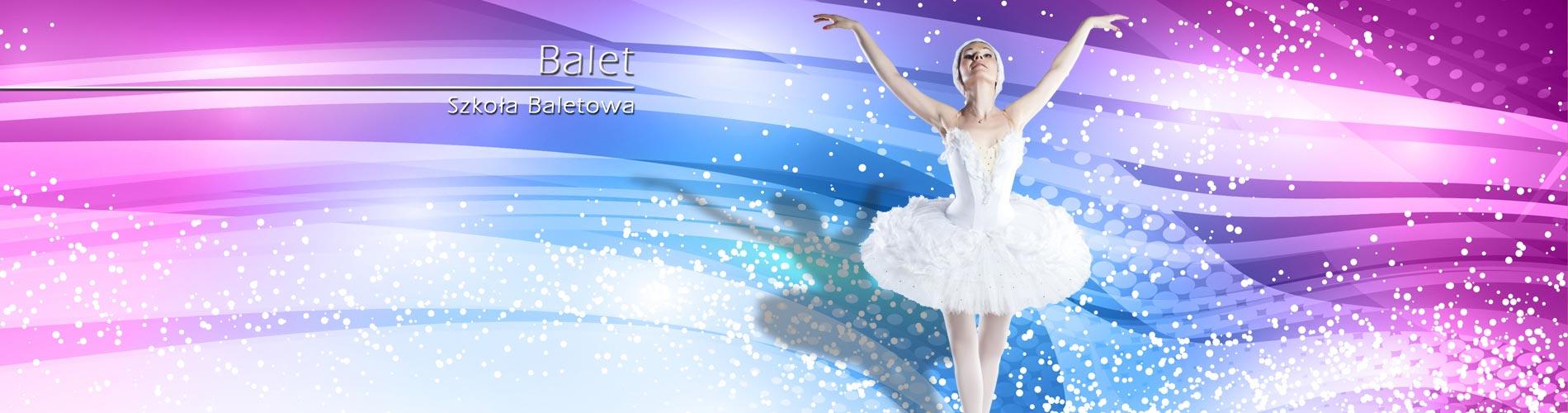 BALET - Szkoła Baletowa  od września w NOWEJ SIEDZIBIE na Zabobrzu