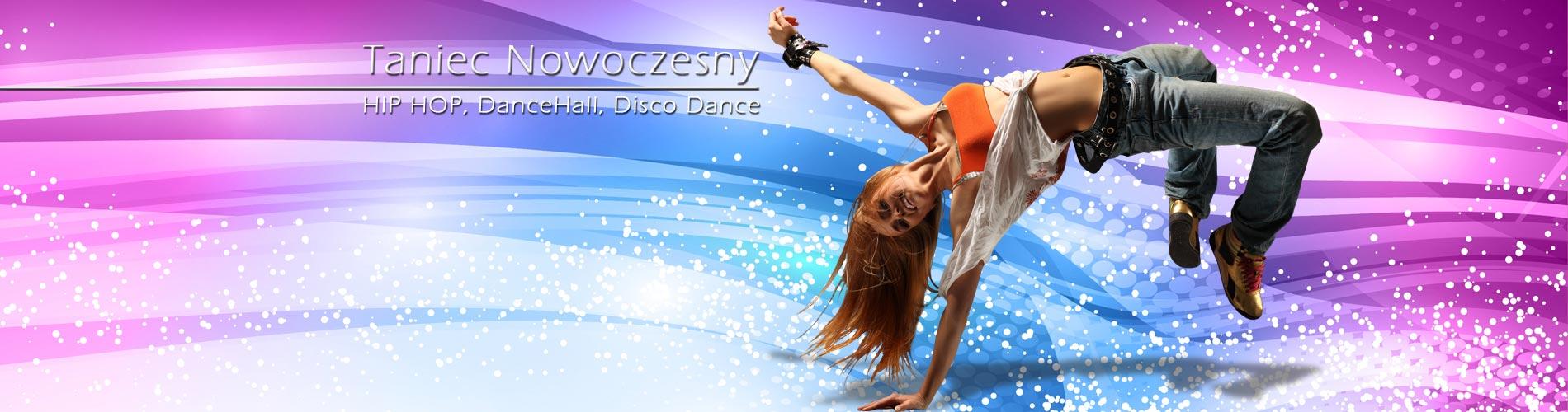 TANIEC NOWOCZESNY   HIP HOP New Style - ZAPISY