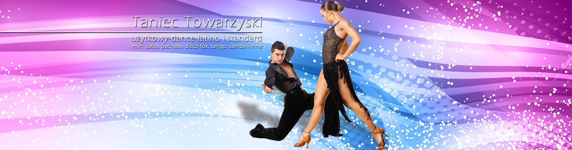 Taniec Towarzyski Użytkowy  - Zapisy Nowy Kurs